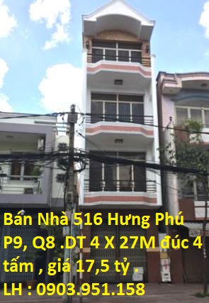 Nhà Bán Mặt Tiền Kinh Doanh 516 Hưng Phú , P. 9 , Quận 8