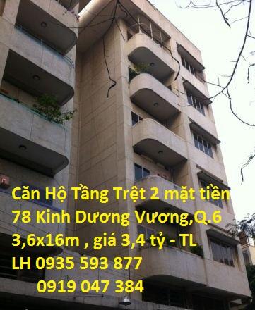 Bán Chung Cư Tầng Trệt Lô B , 2 Mặt Tiền Số 78 Kinh Dương Vương , Phường 13 , Quận 6
