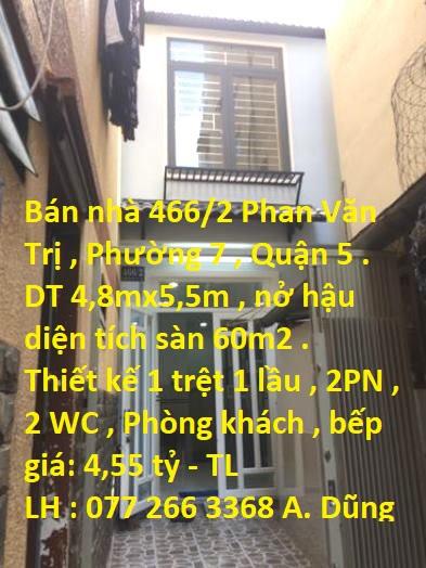 Cần bán gấp nhà 466/2 Phan Văn Trị, Phường 7, Quận 5