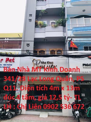 Bán Nhà Mặt Tiền Kinh Doanh 341/28 Lạc Long Quân , P5, Q11. TP HCM