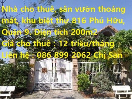 Nhà cho thuê - sân vườn thoáng mát - khu biệt thự 816 Phú Hữu Quận 9