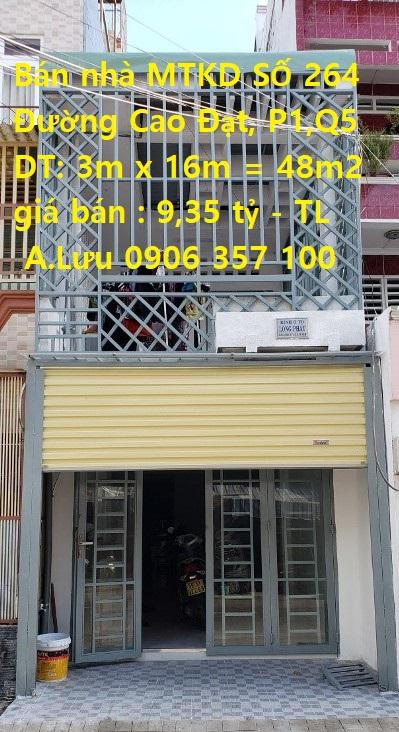 Bán nhà Mặt Tiền Kinh Doanh Số 264 Cao Đạt, Phường1, Quận 5. TP HCM